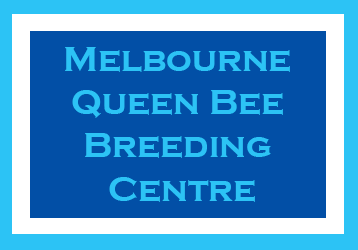 Melbourne Queen Bee Breeding Centre